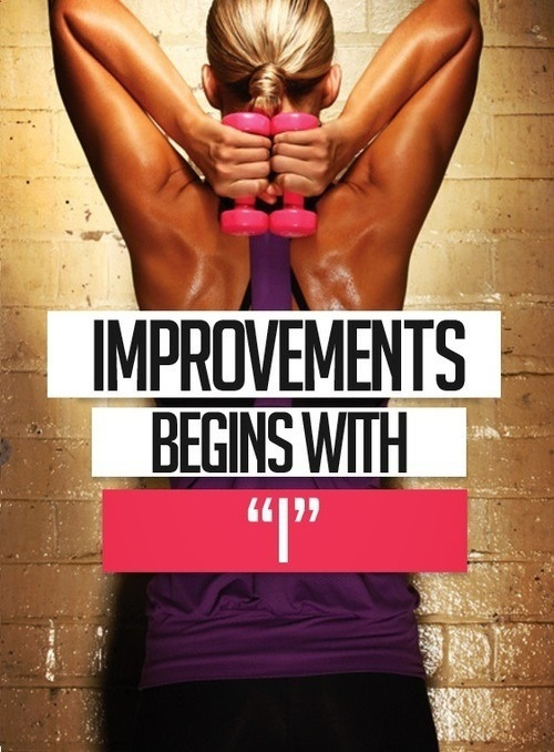 "Improvements begins with ""I"""