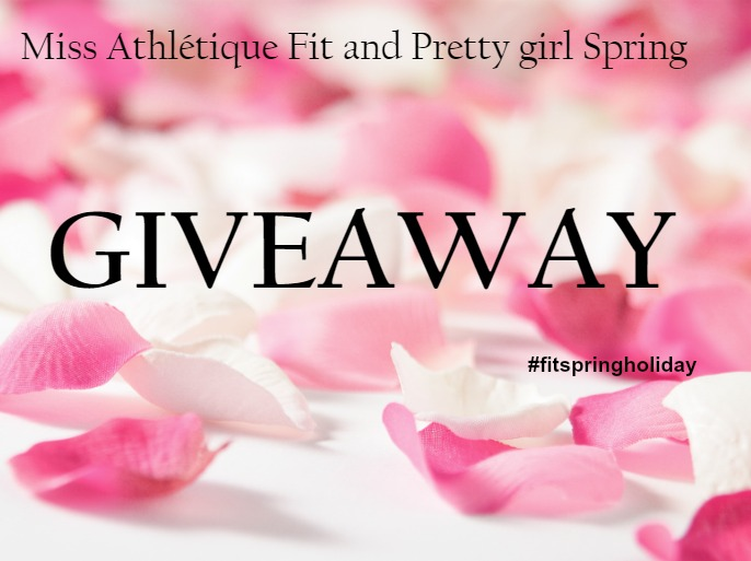 Spring Giveaway contest for Fit girls to keep going