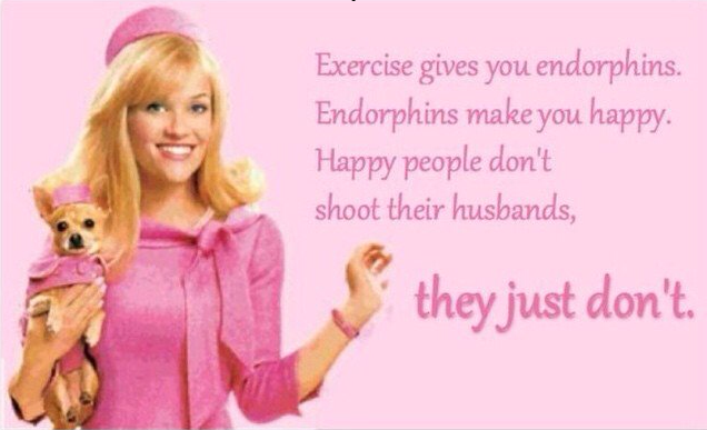 Endorphins. we all need endorphins for many reasons!